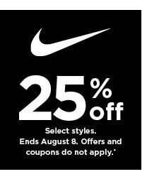 25% off Nike. Select styles. Offers and coupons do not apply. Shop now.