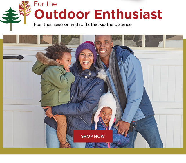 gifts for the outdoor enthusiast. shop now.