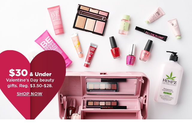 $30 and under valentine's day beauty gifts. shop now.
