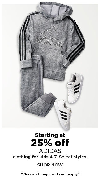 starting at 25% off adidas clothing for kids 4 to 7. shop now.