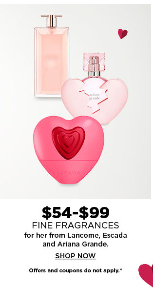$54.99-$99 fine fragrances for her from lancome, escada and ariana grande. shop now.